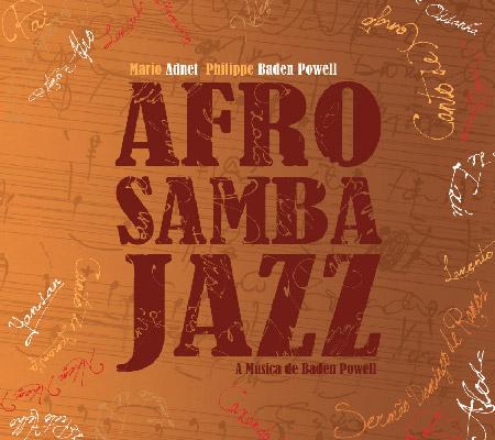 Afro Samba Jazz Philippe Baden Powell