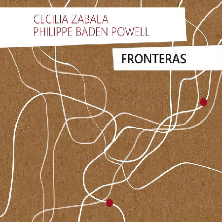 Fronteras Cecilia Zabala Philippe Baden Powell